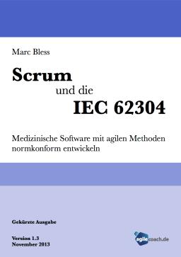 Scrum und die IEC 62304 - 1.3 - gekürzte Ausgabe Titel