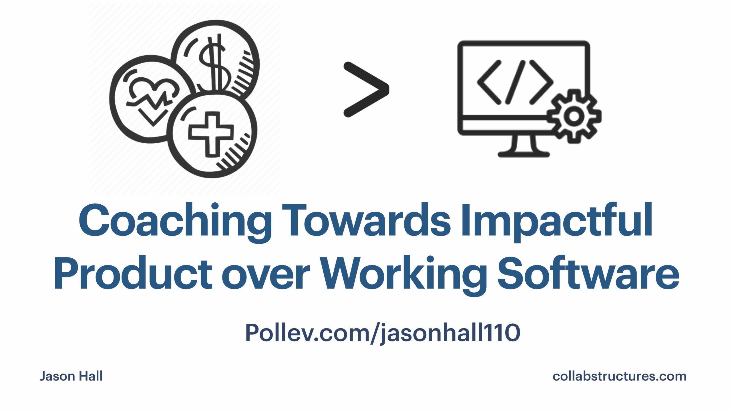Coaching Towards Impactful Product with Jason Hall
