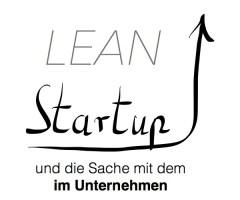 Lean Startup im Unternehmen