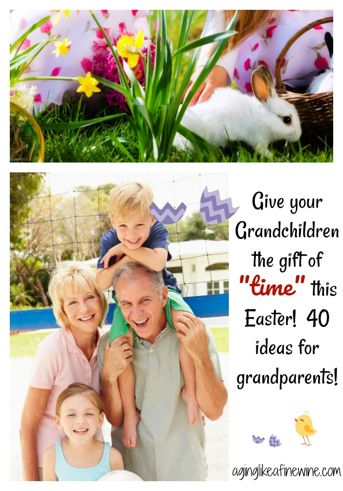 Give your grandchildren the gift of time this easter aging like a give your grandchildren the most precious gift of all this easter the gift of time with you click to tweet negle Images