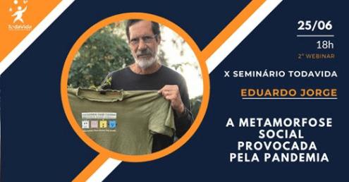 Eduardo Jorge no X Seminário da TodaVida, pela internet