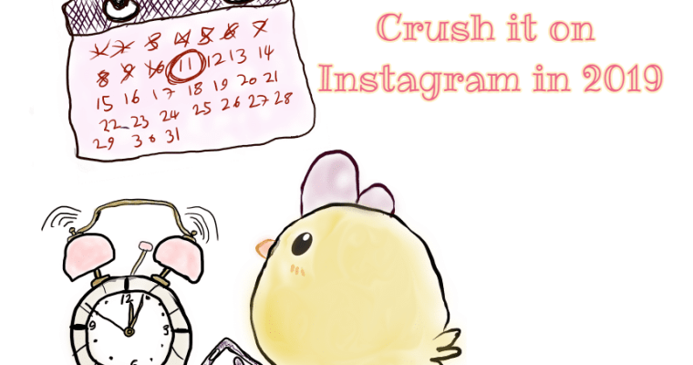 Crush it on Instagram in 2019 ~ Tips & Tricks