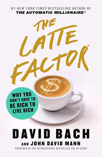 Tick off our bucket list with The Latte Factor investing tips by David Bach
