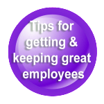 How to get and keep great employees