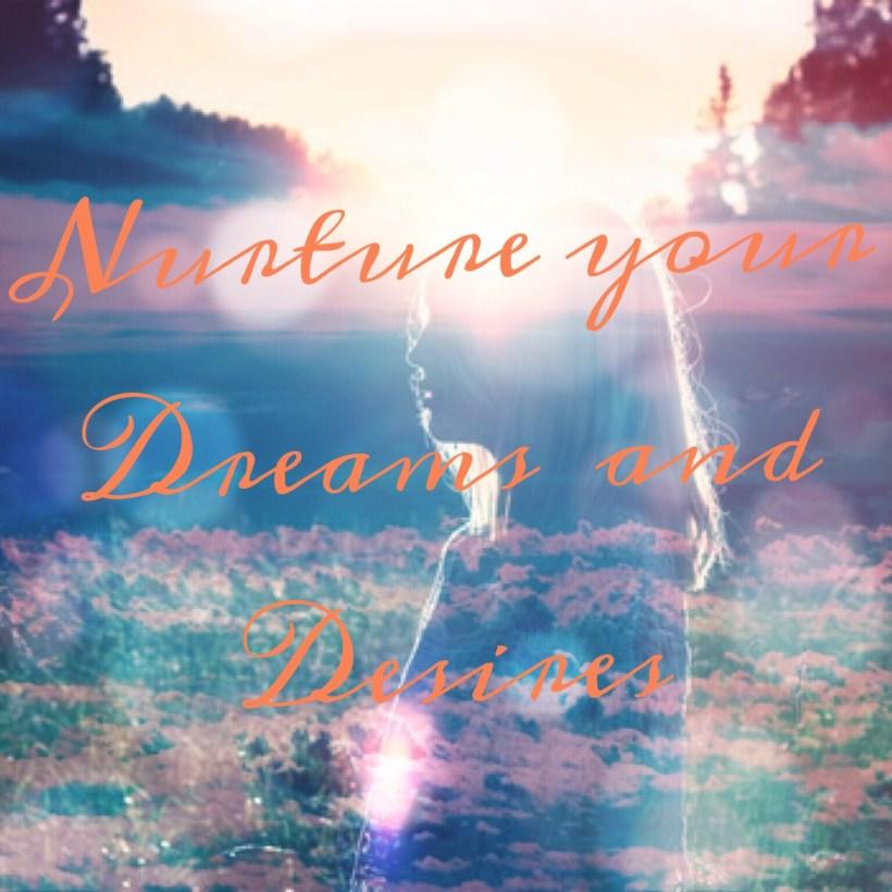 dreams and desires