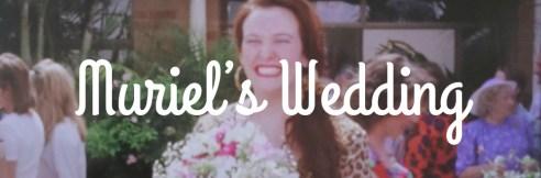 Classic Australian movies: Muriel's Wedding