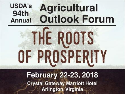 USDA Announces Plenary Speakers for the 2018 Agricultural Outlook Forum