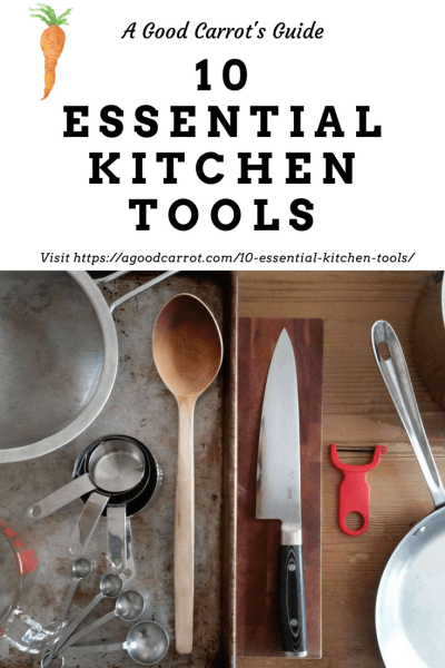 10 essential kitchen tools, kitchen tools must have, kitchen tools cooking equipment