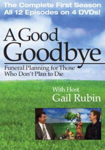 http://agoodgoodbye.com/radio-tv/a-good-goodbye-tv-series/