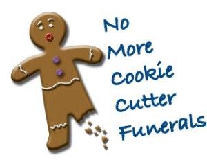 No More Cookie Cutter Funerals
