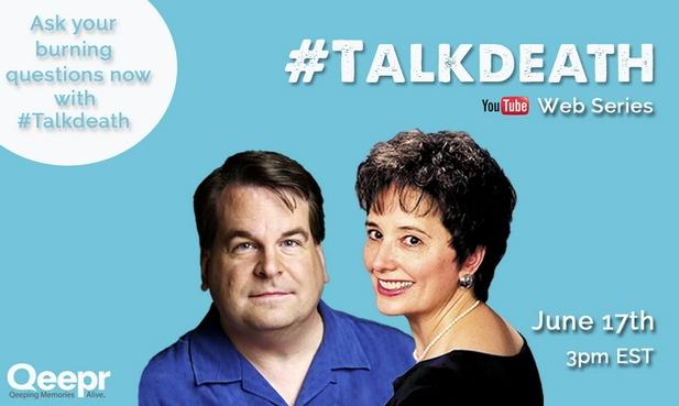 Qeepr #TalkDeath Roundtable with Gail Rubin and Chris Raymond