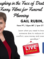 Gail Rubin Funny Films for Funeral Planning
