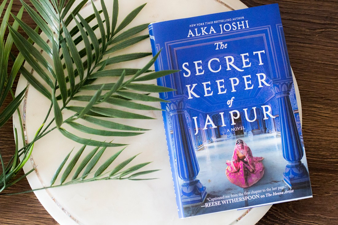 The Secret Keeper of Jaipur by Alka Joshi | A Good Hue