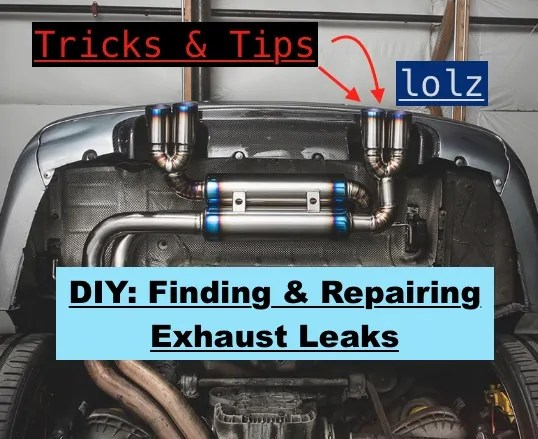 how to find repair an exhaust leak