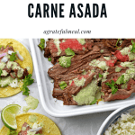 Pinterest image with platter of Instant Pot Carne Asada sliced up with cilantro garlic sauce and tacos on the side.