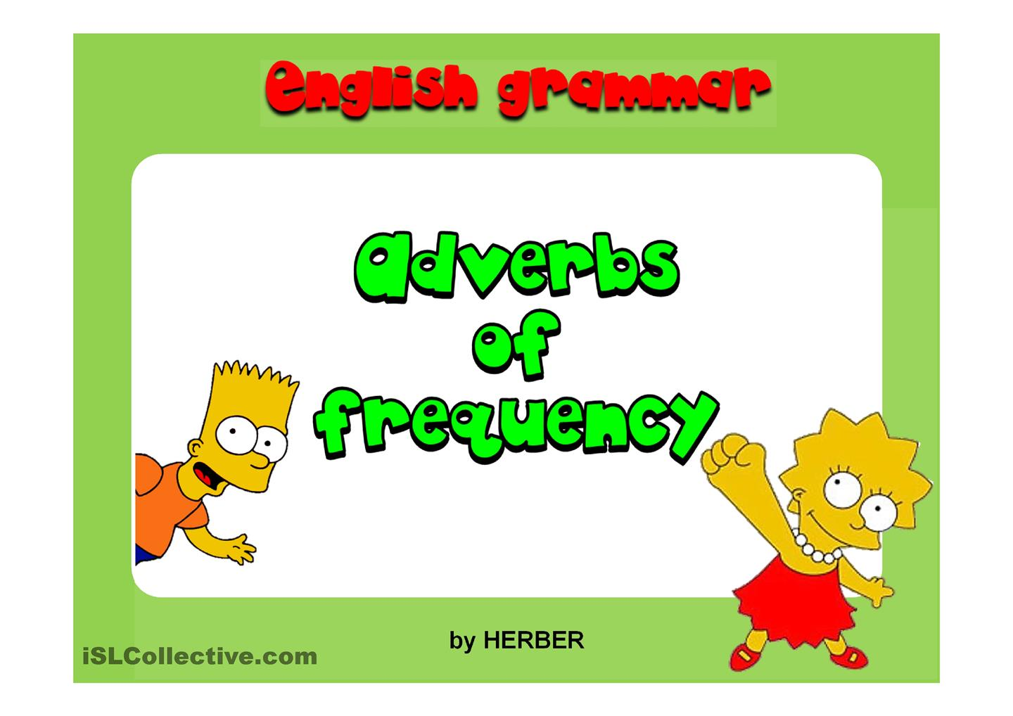 Grammar Frequency Adverbs