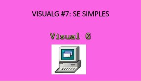 Visualg 7: Se simples