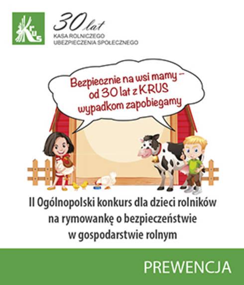 Konkurs KRUS na rymowankę: Znów dobrze się czuję, gdy o bezpieczeństwie rymuję!