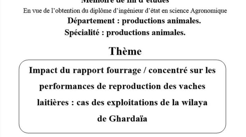 Impact du rapport fourrage / concentré sur les performances de reproduction des vaches laitières : cas des exploitations de la wilaya de Ghardaïa