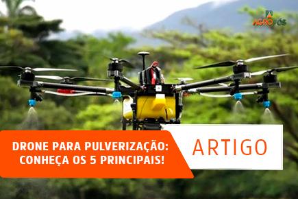 Drone para pulverização: Conheça os 5 principais!