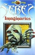 Seres Imaginarios, de Agustín Celis y Alejandra Ramírez