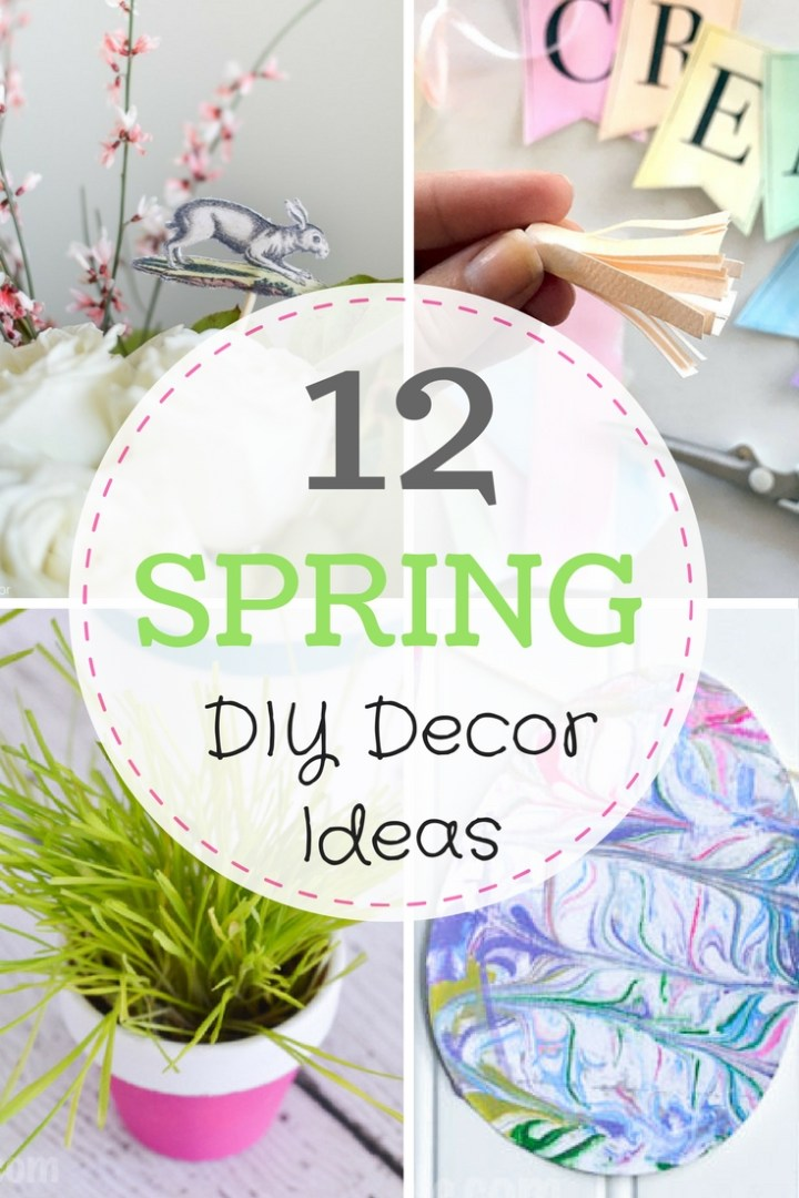 Spring Home Decor Ideas: Simple DIY & Craft Projects