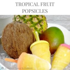 Fresh Fruit Popsicles - Quick, easy and super healthy!