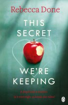this-secret-were-keeping-by-rebecca-done