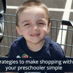 Shopping with your preschooler can be stressful- but it doesn't have to be! This one simple strategy can help!