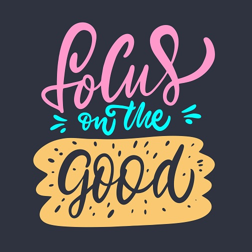 Focus on good thoughts