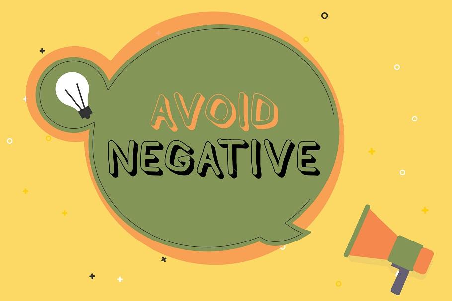 Avoid Negativity