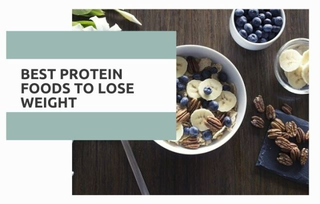 Best Protein Foods to Lose Weight