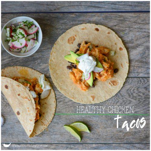 Healthy Chicken Taco Recipe   ahealthylifeforme.com