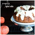 Pumpkin Spice Cake Recipe | ahealthylifeforme.com