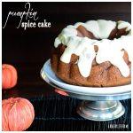 Pumpkin Spice Cake Recipe   ahealthylifeforme.com