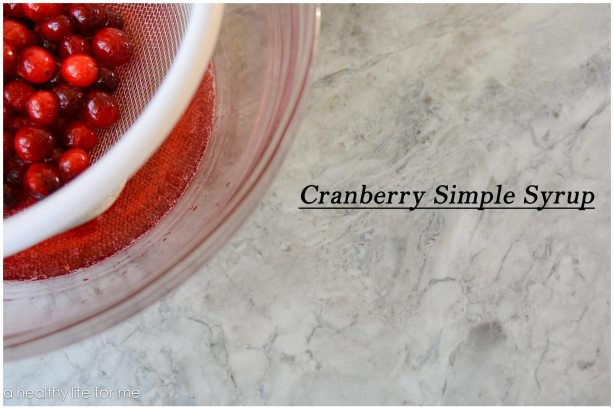 Cranberry Simple Syrup great for holiday cocktails