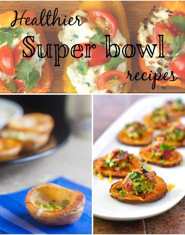 Healthier Super bowl Recipes