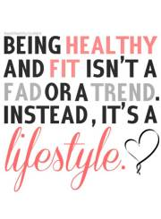 quote-being-healthy-and-fit-isnt-a-fad-or-a-trend-instead-its-a-lifestyle