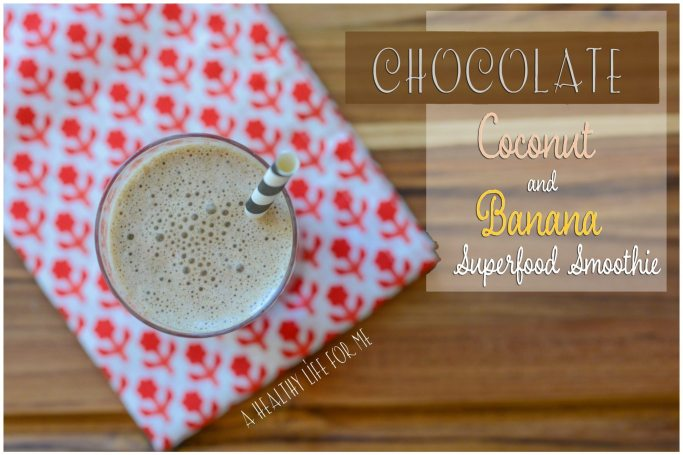 Chocolate Coconut Banana Protein Smoothie | ahealthylifeforme.com