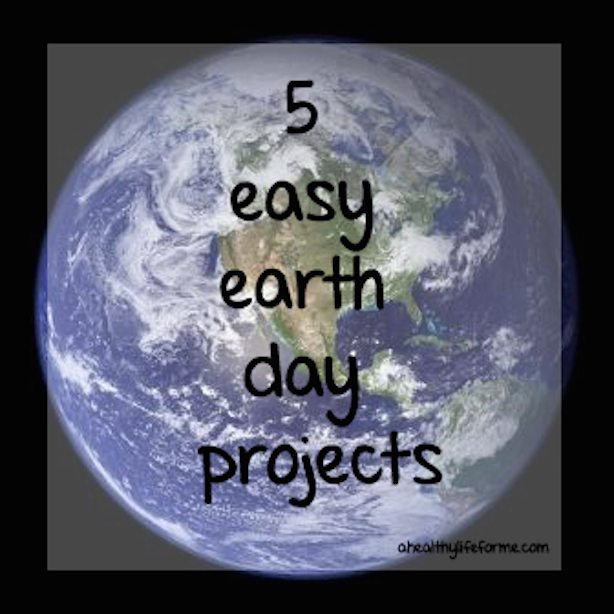 5 Easy Earth Day Craft Ideas A Healthy Life For Me