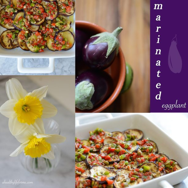 Marinated Eggplant Recipe with Amy Stafford | ahealthylifeforme.com