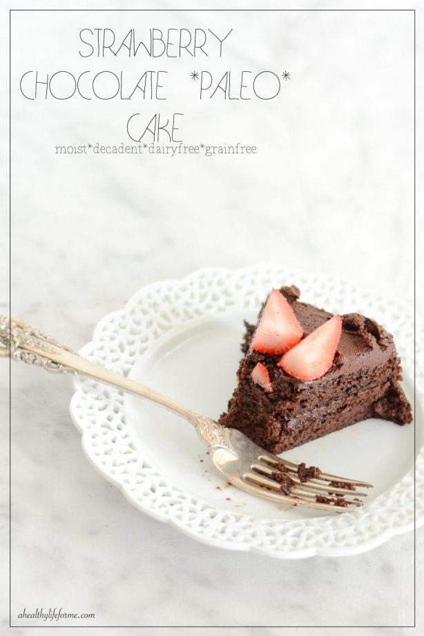 Strawberry Chocolate Paleo Cake recipe | ahealthylifeforme.com