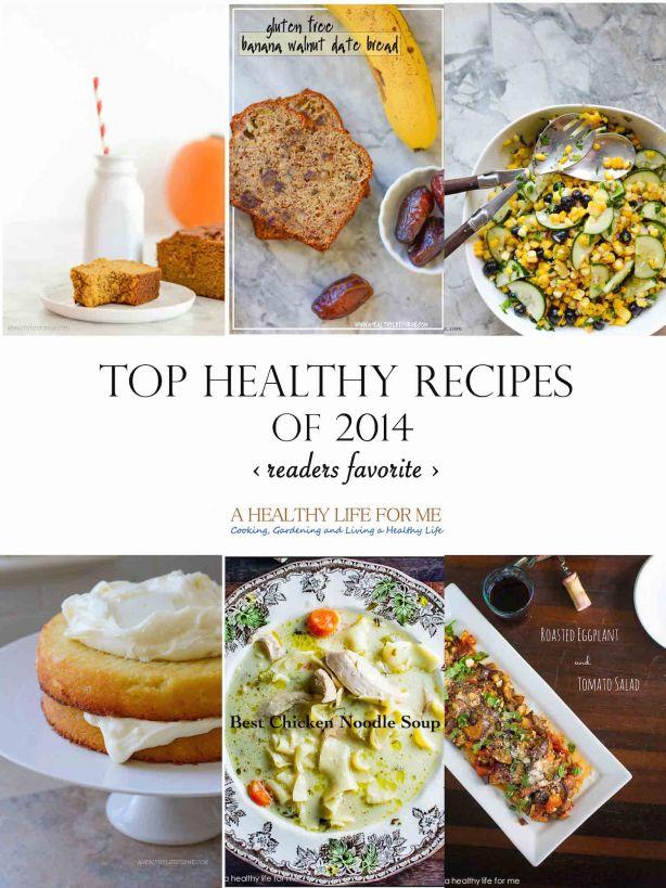 Top Healthy Recipes of 2014 Readers Favorite   ahealthylifeforme.com