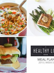 Weekly Meal Plan Week 5 healthy recipes | ahealthylifeforme.com