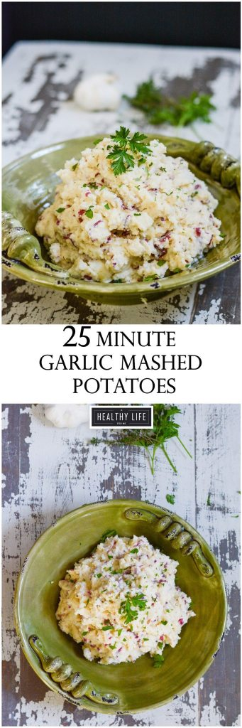 25 Minute Garlic Mashed Potatoes Recipe | ahealthylifeforme.com