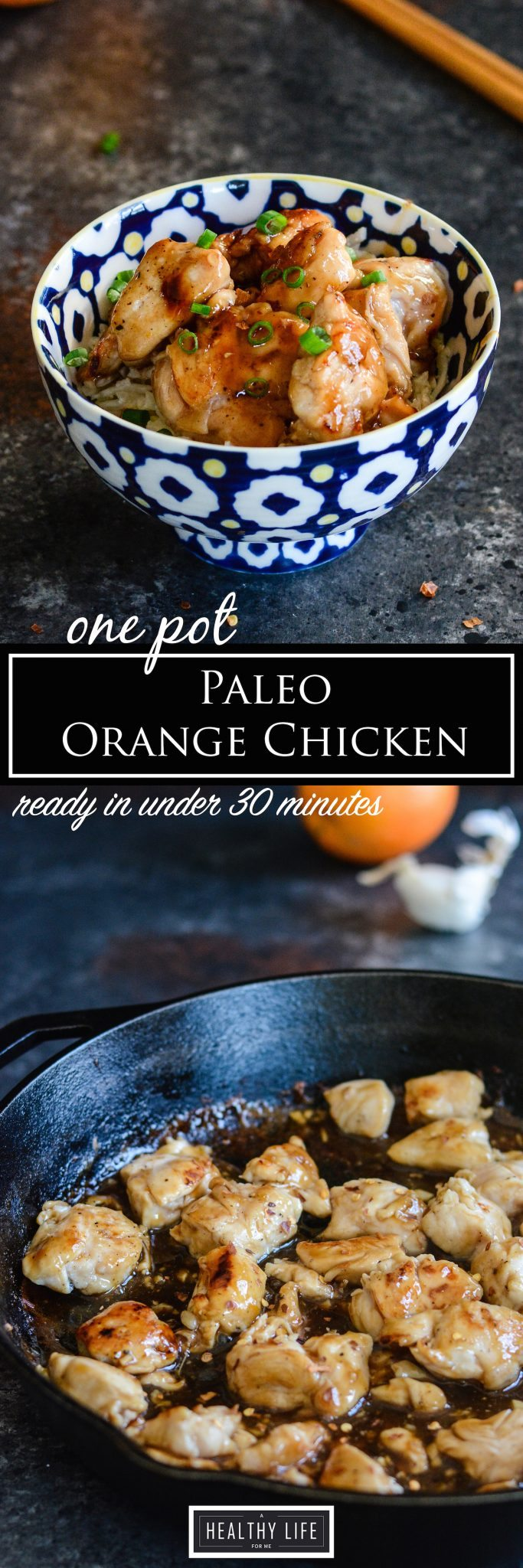 Paleo Orange Chicken One Pot Under 30 minute Recipe | ahealthylifeforme.com