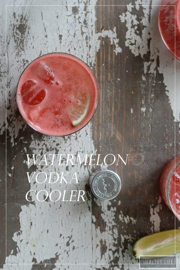 Watermelon Vodka Cooler Recipe   ahealthylifeforme.com