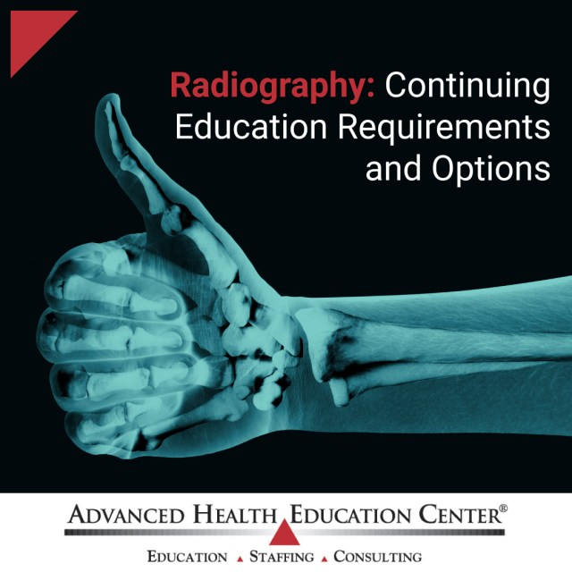 Radiography Continuing Education Requirements and Options