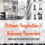 October inspiration + welcome November