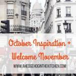 October inspiration + welcome November